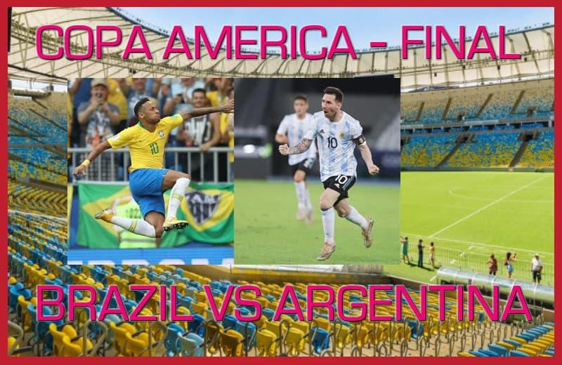 موعد مباراة نهائي كوبا امريكا 2021 بين البرازيل و الارجنتين و المباريات الناقلة